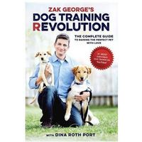 Zak George's Dog Training Revolution (9781607748915)